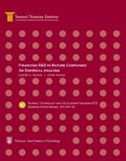 Financing R&D in Mature Companies: An Empirical Analysis, Science, Technology and the Economy Program (STE) - Working Papers Series STE-WP-10