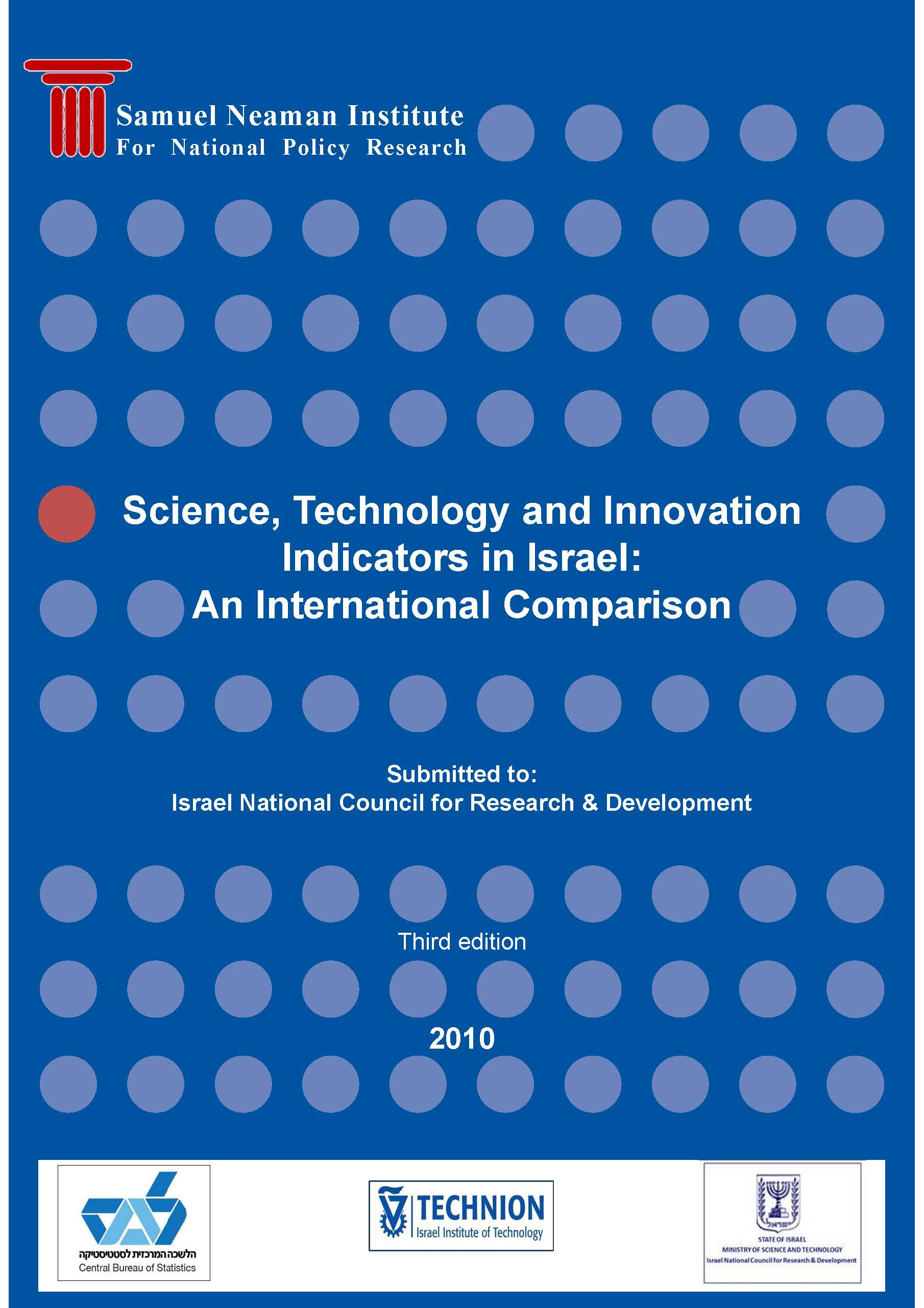 Science , Technology and Innovation Indicators in Israel: An International Comparison (Third edition) English version