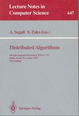 Distributed Algorithms, WDAG 92, Springer Verlag, Lecture Notes in Computer Science Series, No. 647